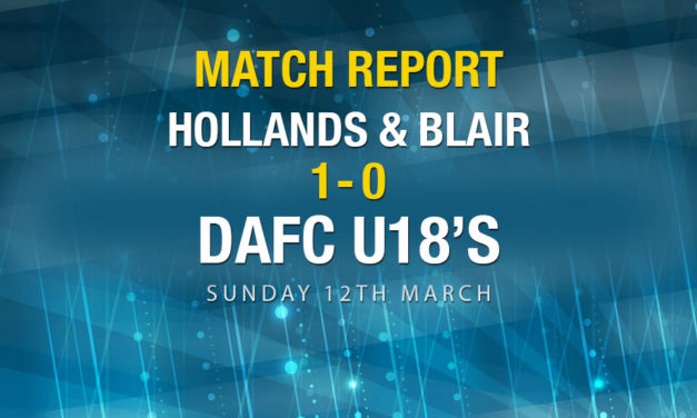 Match Report – Hollands & Blair 1-0 DAFC U18s